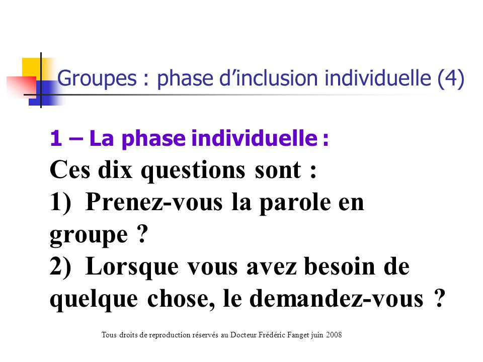 Groupes : phase d'inclusion individuelle (4)