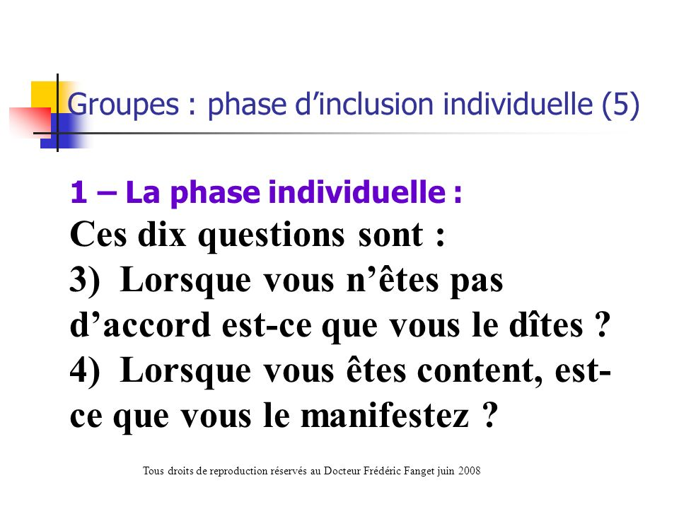 Groupes : phase d'inclusion individuelle (5)