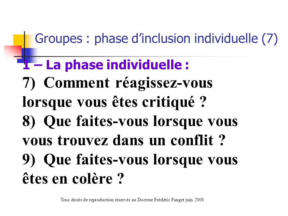 Groupes : phase d'inclusion individuelle (7)