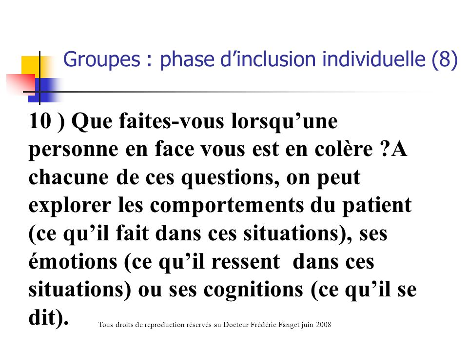 Groupes : phase d'inclusion individuelle (8)