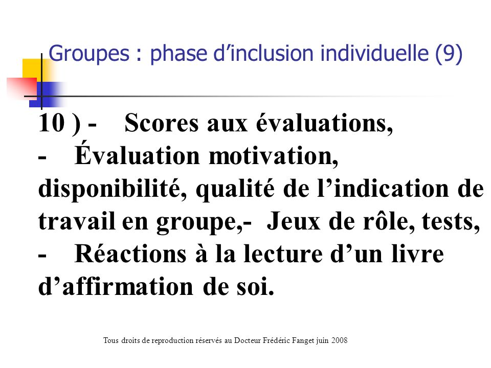 Groupes : phase d'inclusion individuelle (9)