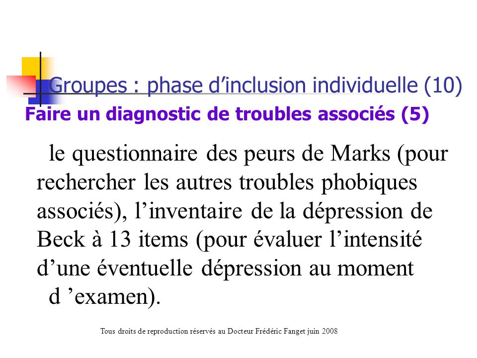 Groupes : phase d'inclusion individuelle (10)