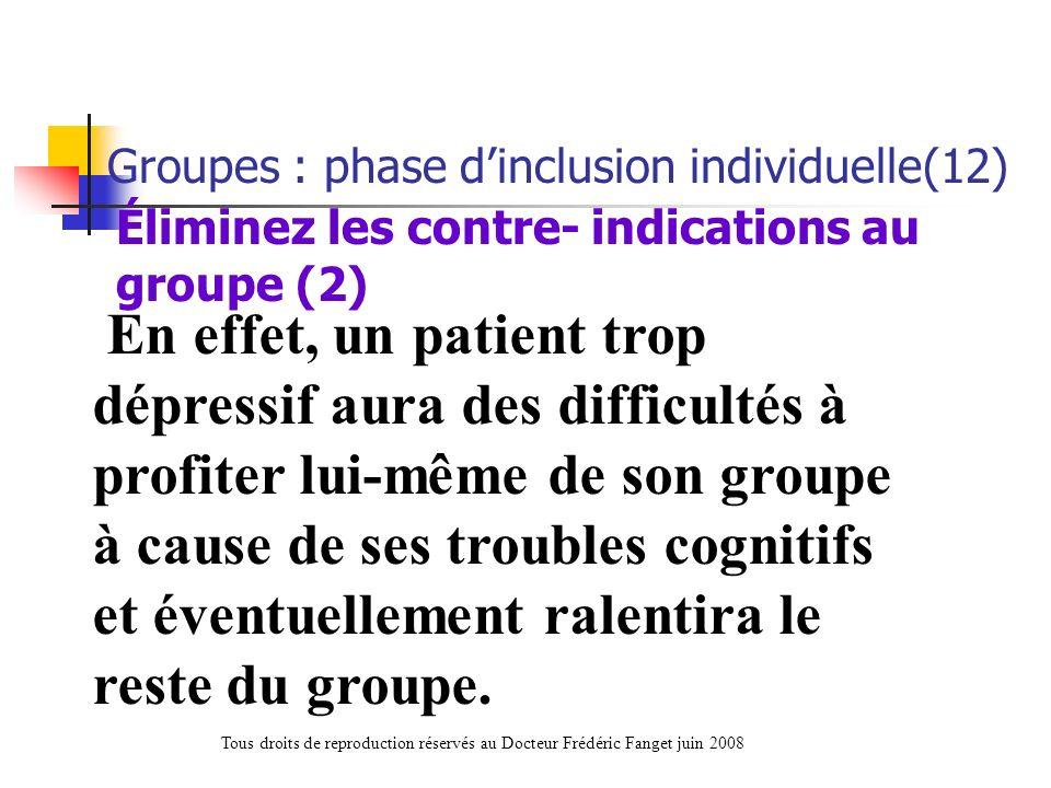 Éliminez les contre- indications au groupe (2)