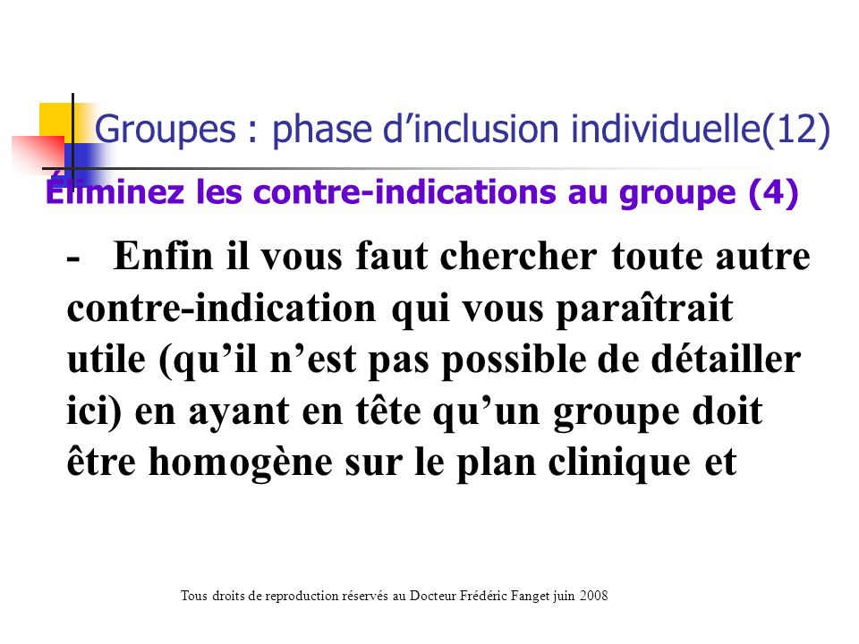 Éliminez les contre-indications au groupe (4)