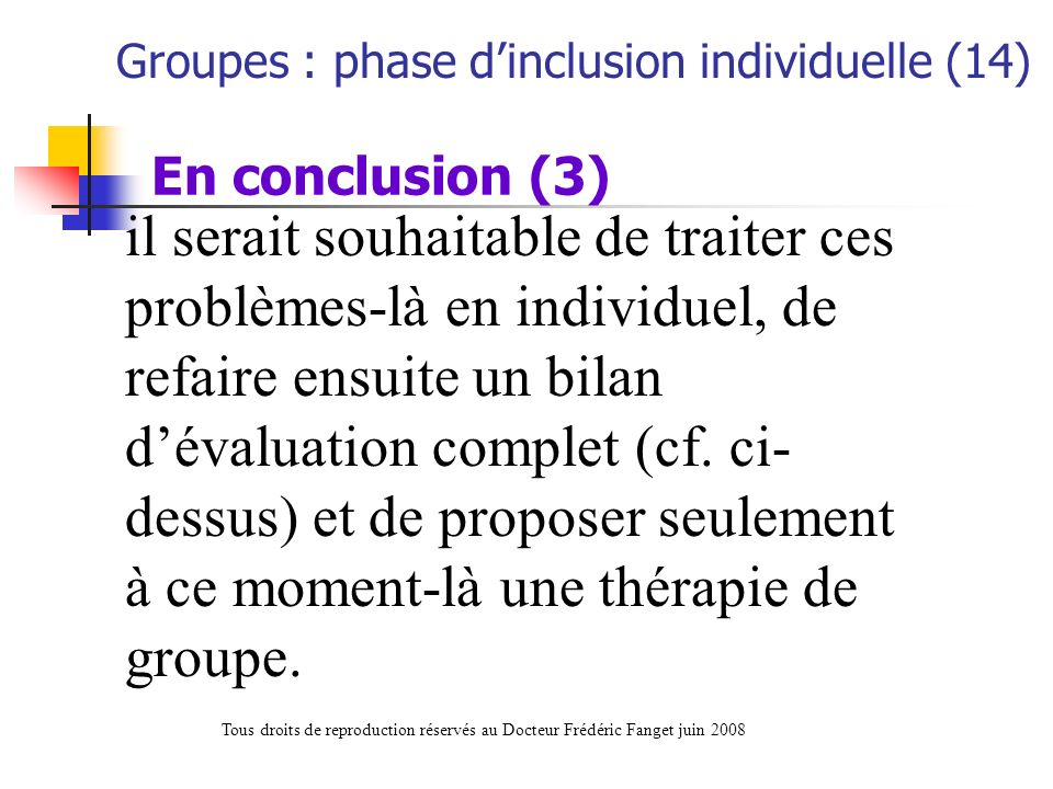 Groupes : phase d'inclusion individuelle (14)