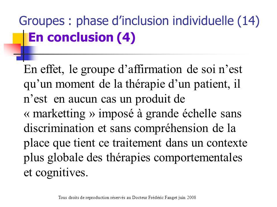 Groupes : phase d'inclusion individuelle (14) En conclusion (4)
