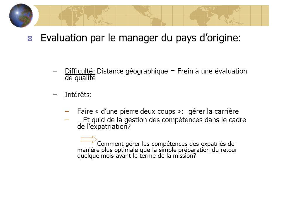 Evaluation par le manager du pays d'origine: