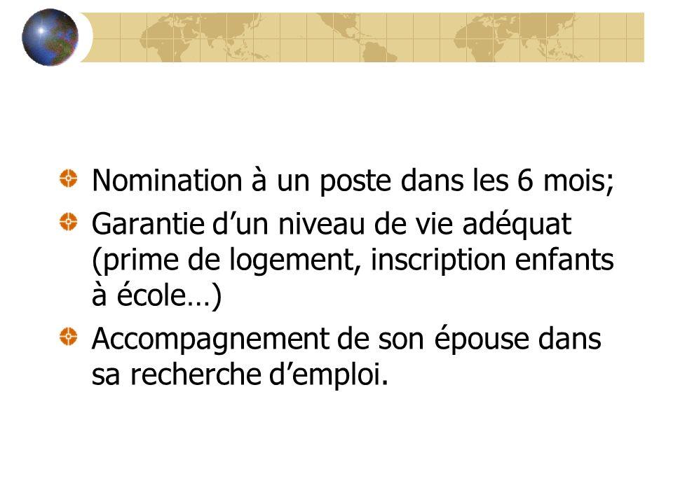 Nomination à un poste dans les 6 mois;