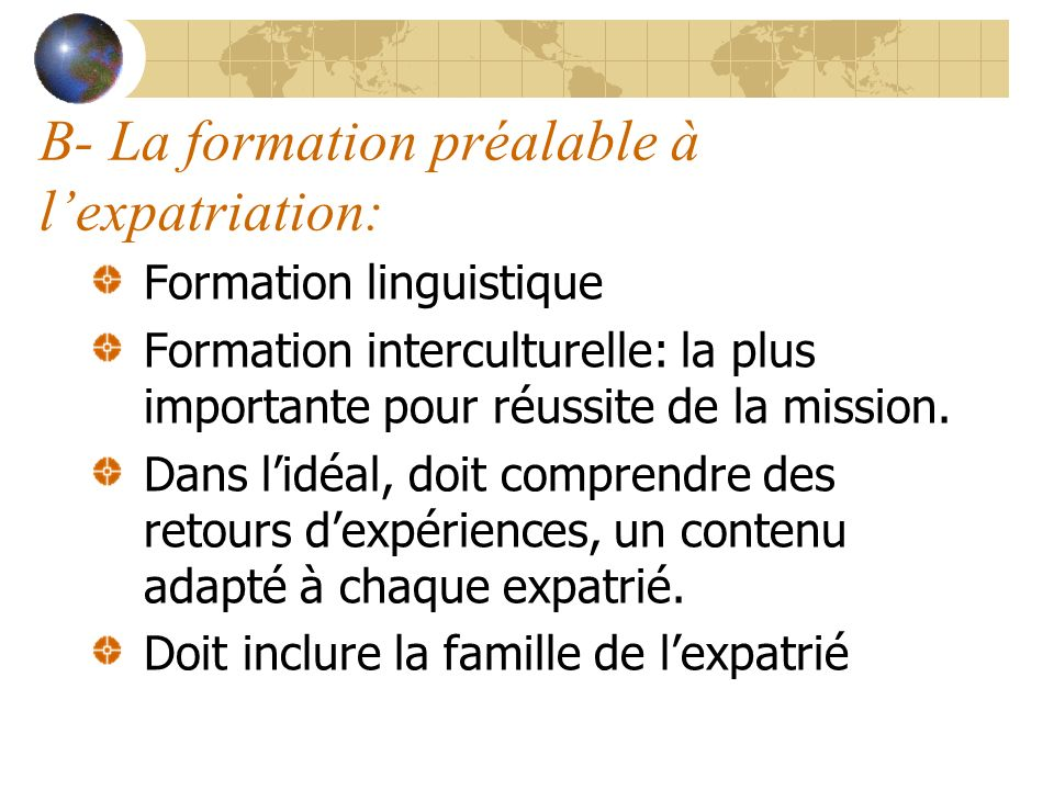 B- La formation préalable à l'expatriation: