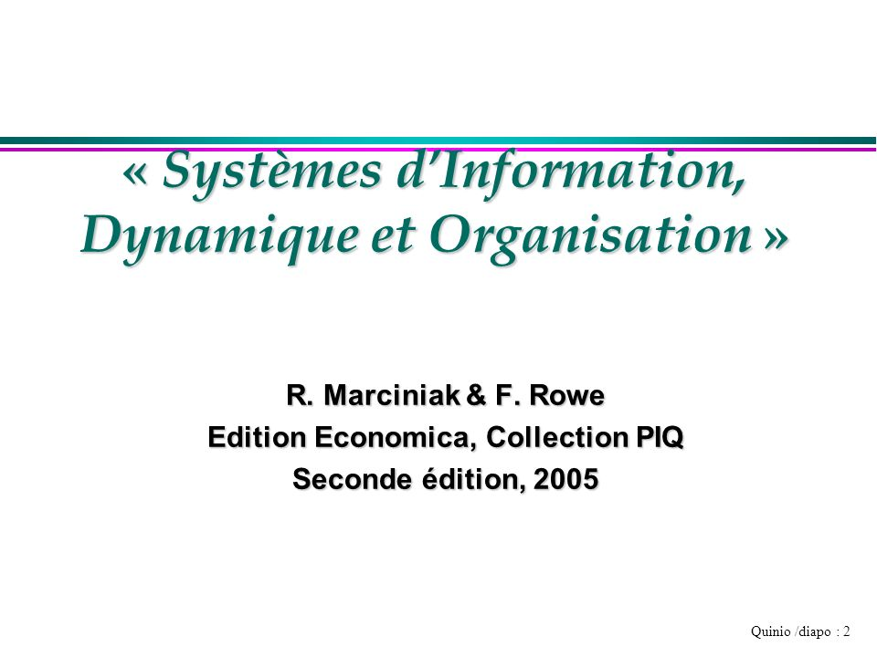 « Systèmes d'Information, Dynamique et Organisation »