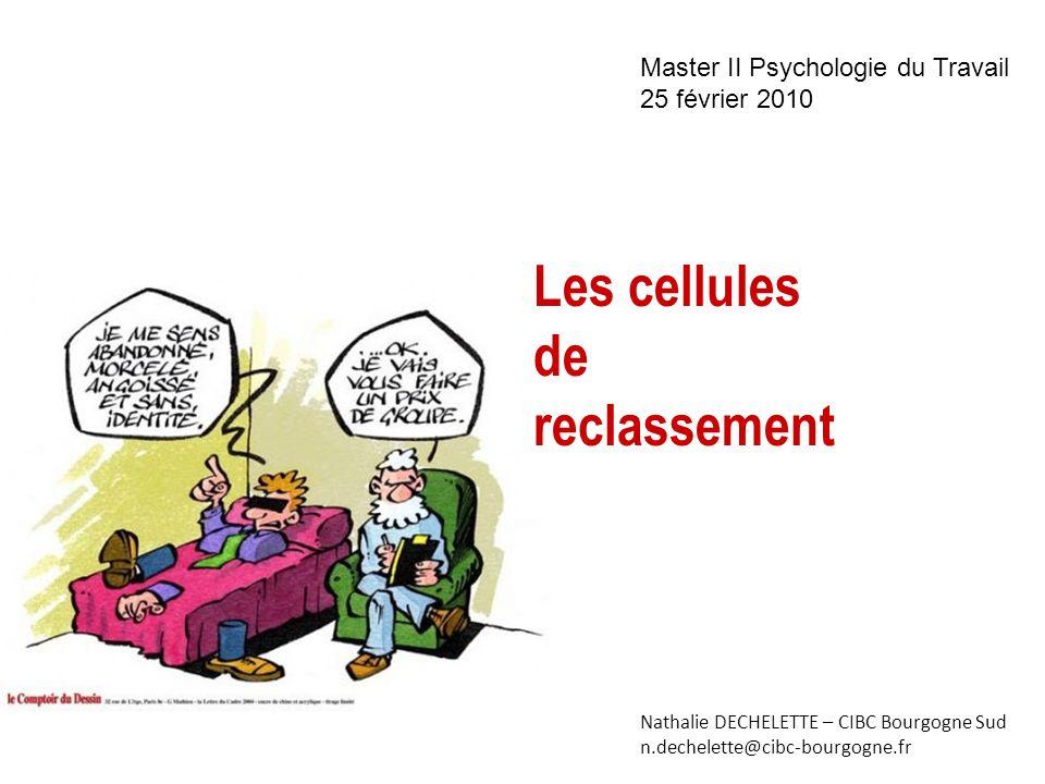 Les cellules de reclassement Master II Psychologie du Travail