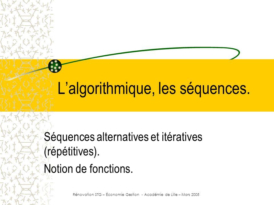 L'algorithmique, les séquences.