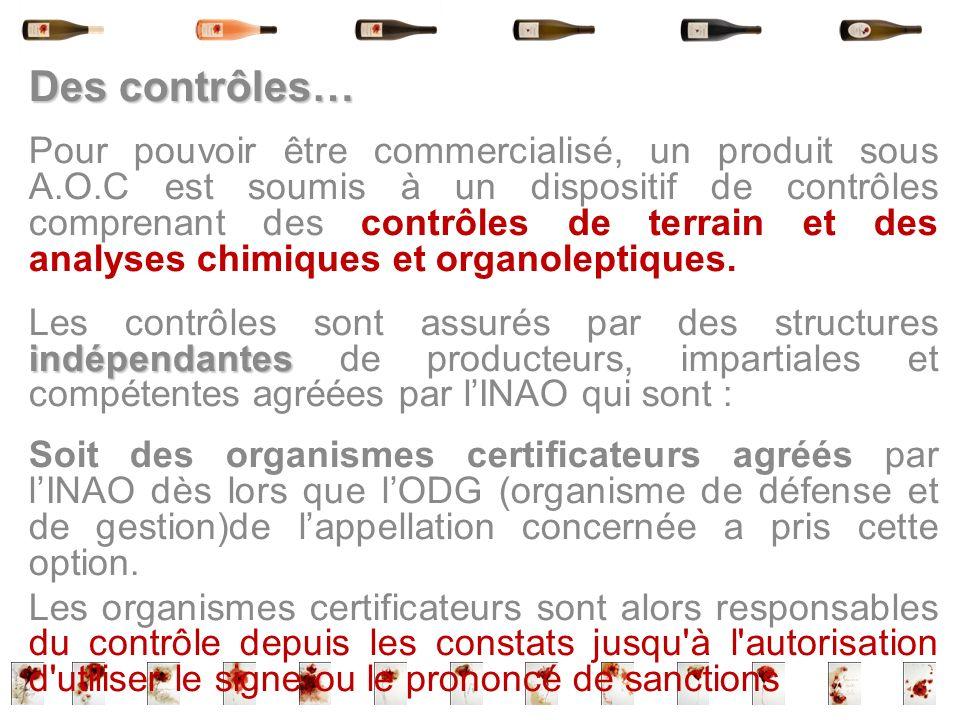 Des contrôles…