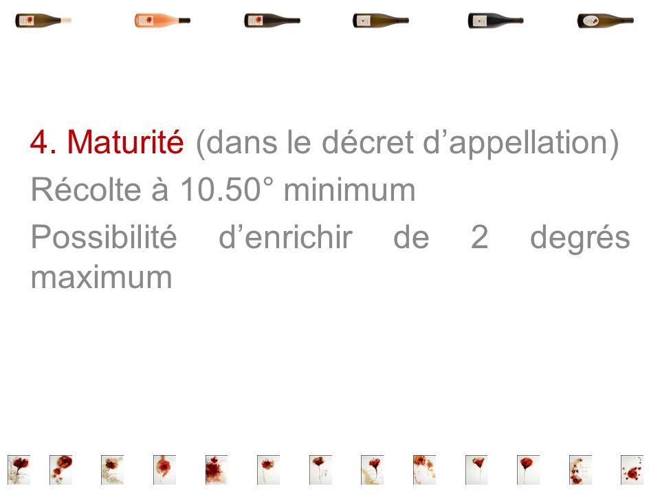4. Maturité (dans le décret d'appellation)