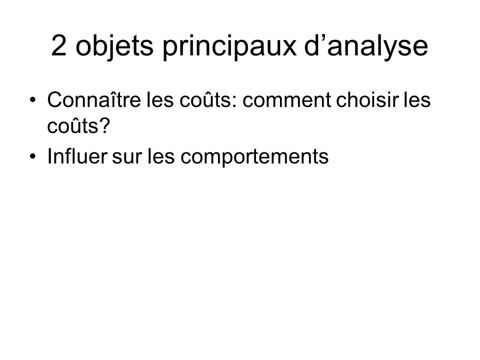 2 objets principaux d'analyse