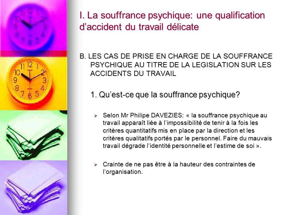 I. La souffrance psychique: une qualification d'accident du travail délicate
