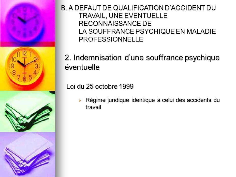 2. Indemnisation d'une souffrance psychique éventuelle