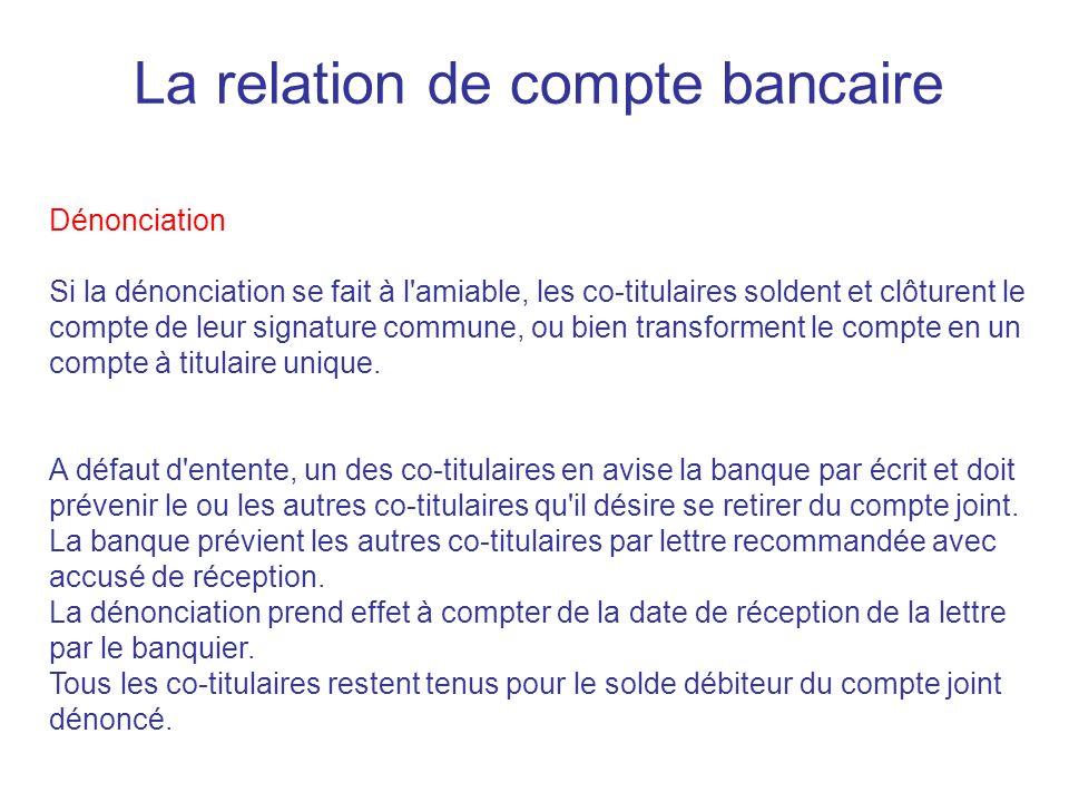 La relation de compte bancaire