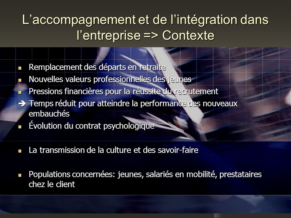 L'accompagnement et de l'intégration dans l'entreprise => Contexte