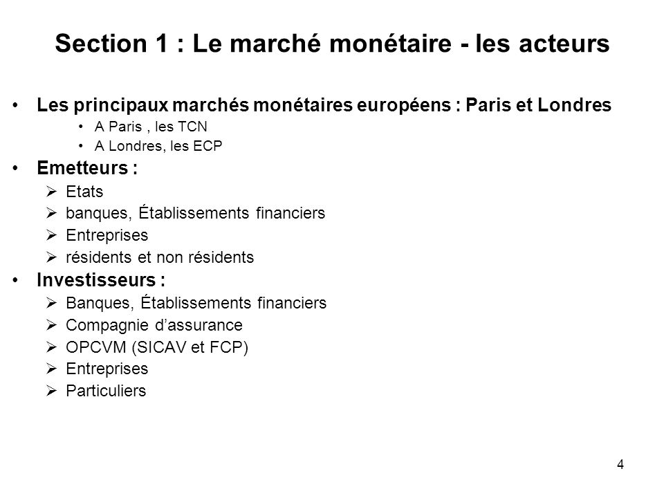Section 1 : Le marché monétaire - les acteurs