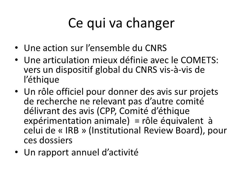 Ce qui va changer Une action sur l'ensemble du CNRS