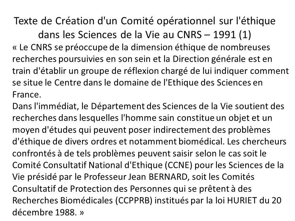 Texte de Création d un Comité opérationnel sur l éthique dans les Sciences de la Vie au CNRS – 1991 (1)