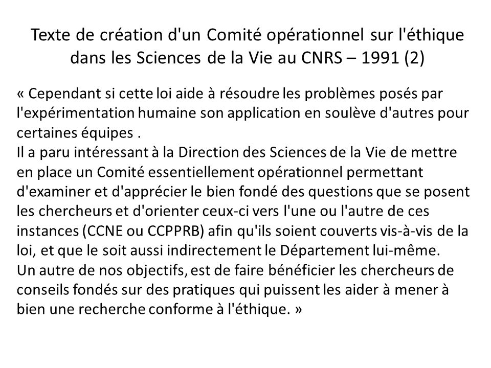 Texte de création d un Comité opérationnel sur l éthique dans les Sciences de la Vie au CNRS – 1991 (2)