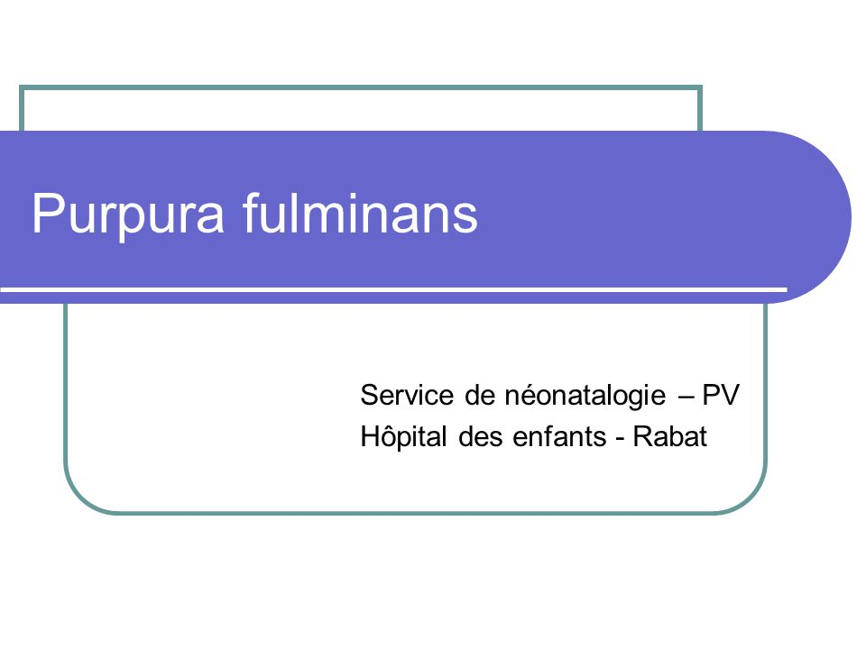 Service de néonatalogie – PV Hôpital des enfants - Rabat