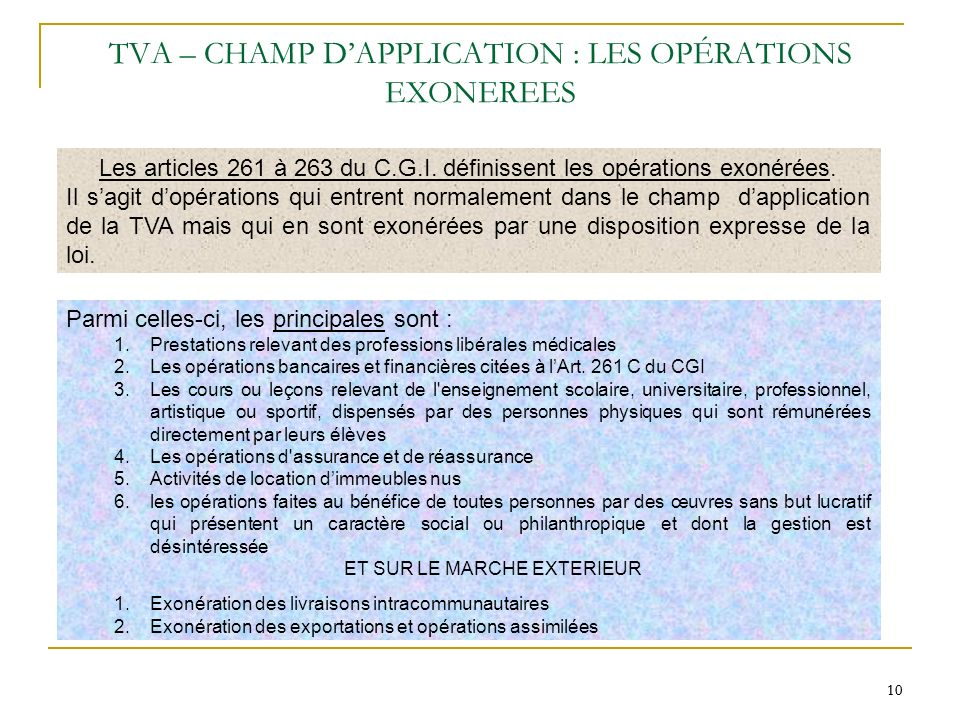 TVA – CHAMP D'APPLICATION : LES OPÉRATIONS EXONEREES