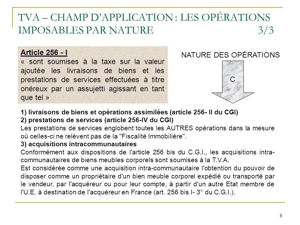 TVA – CHAMP D'APPLICATION : LES OPÉRATIONS IMPOSABLES PAR NATURE 3/3
