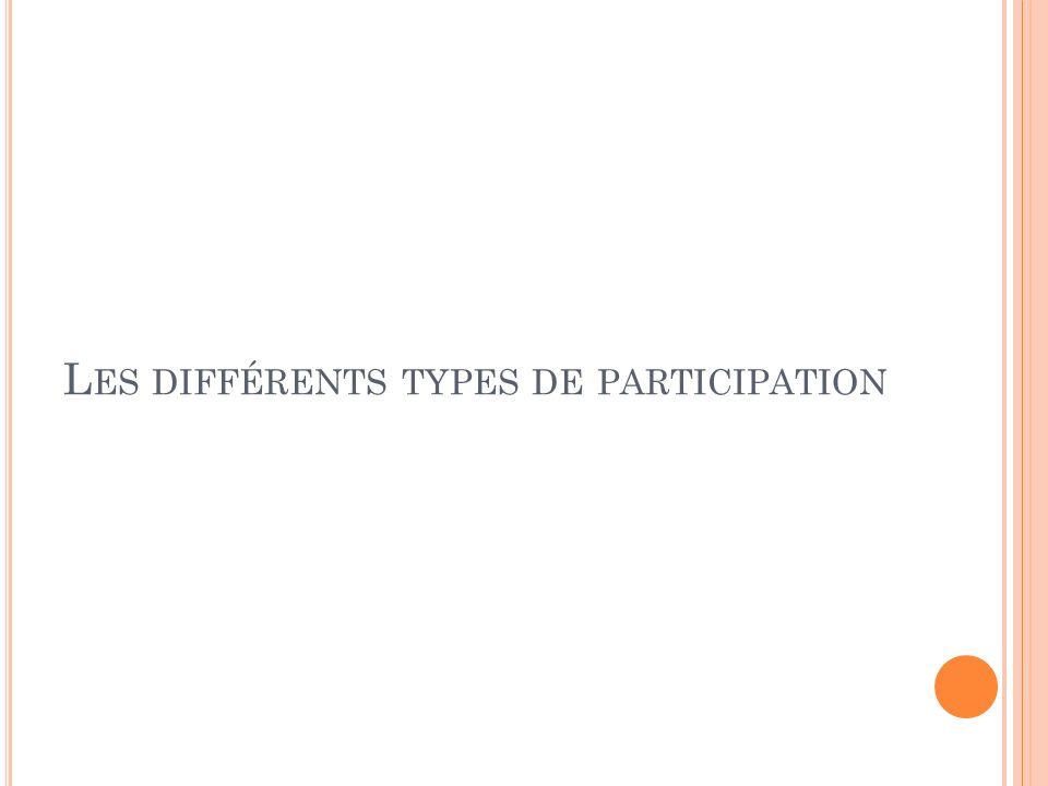 Les différents types de participation