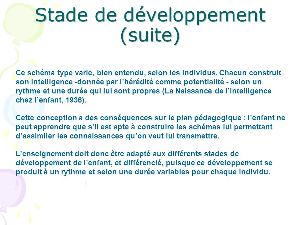 Stade de développement (suite)