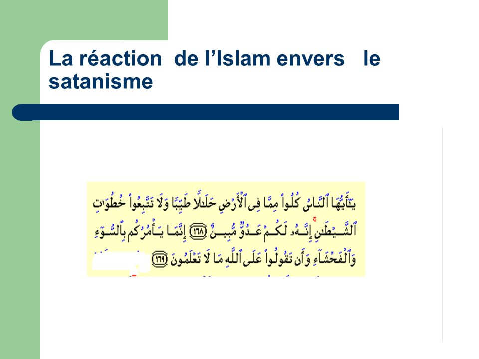 La réaction de l'Islam envers le satanisme
