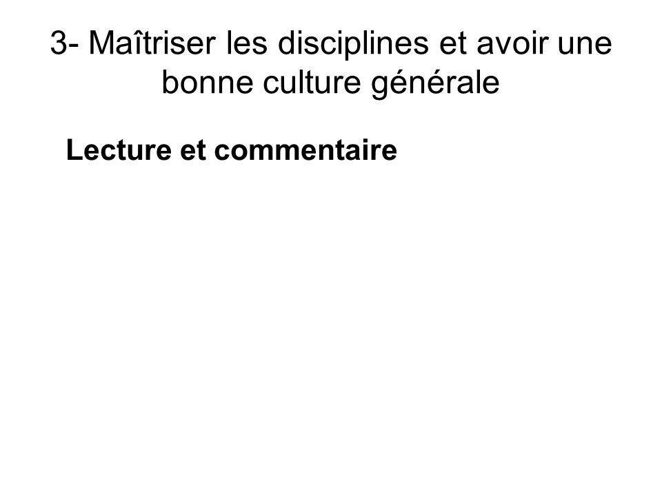 3- Maîtriser les disciplines et avoir une bonne culture générale