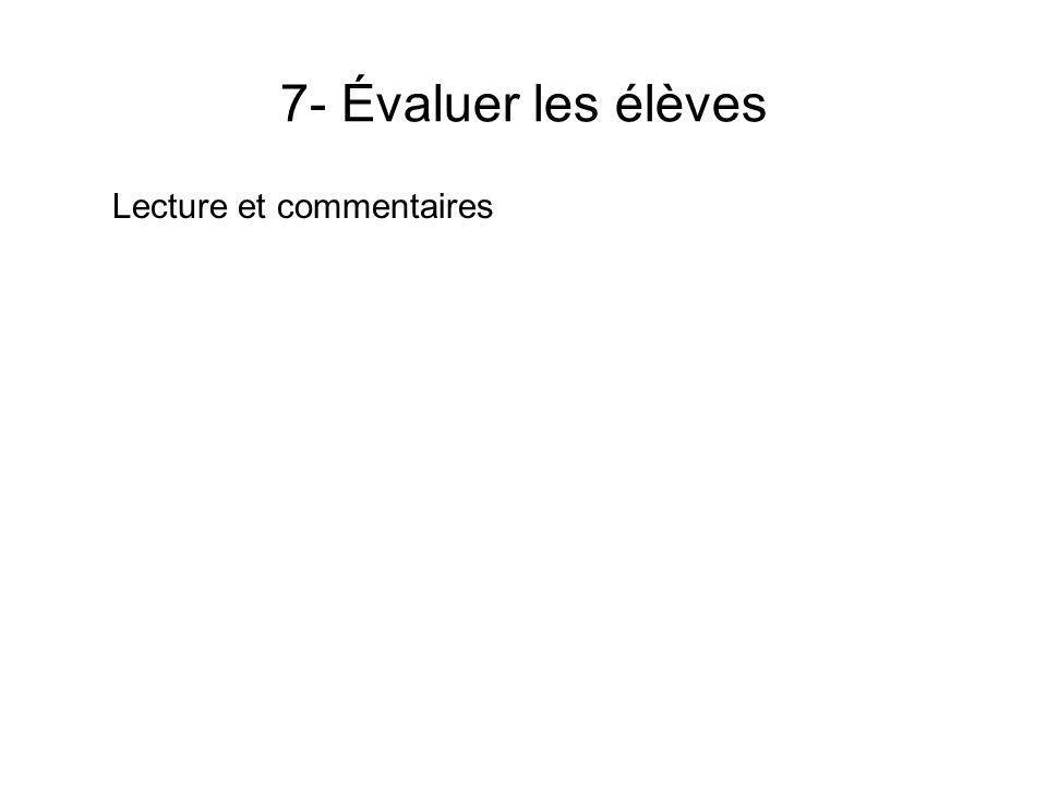7- Évaluer les élèves Lecture et commentaires