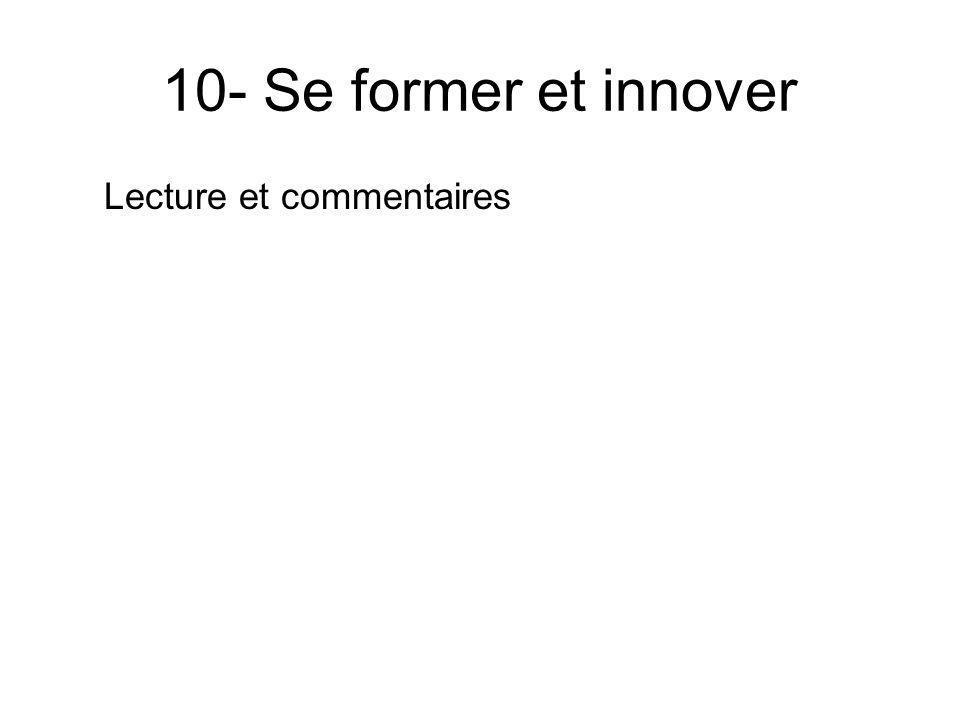 10- Se former et innover Lecture et commentaires