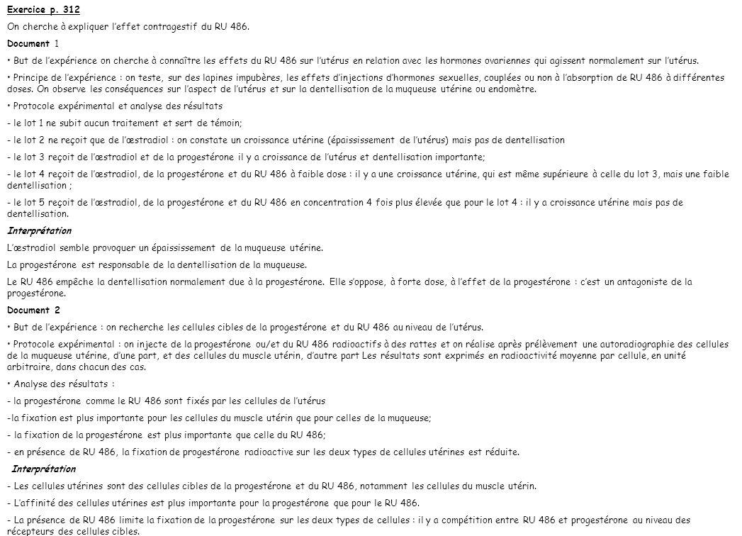 Exercice p. 312 On cherche à expliquer l'effet contragestif du RU 486. Document 1.