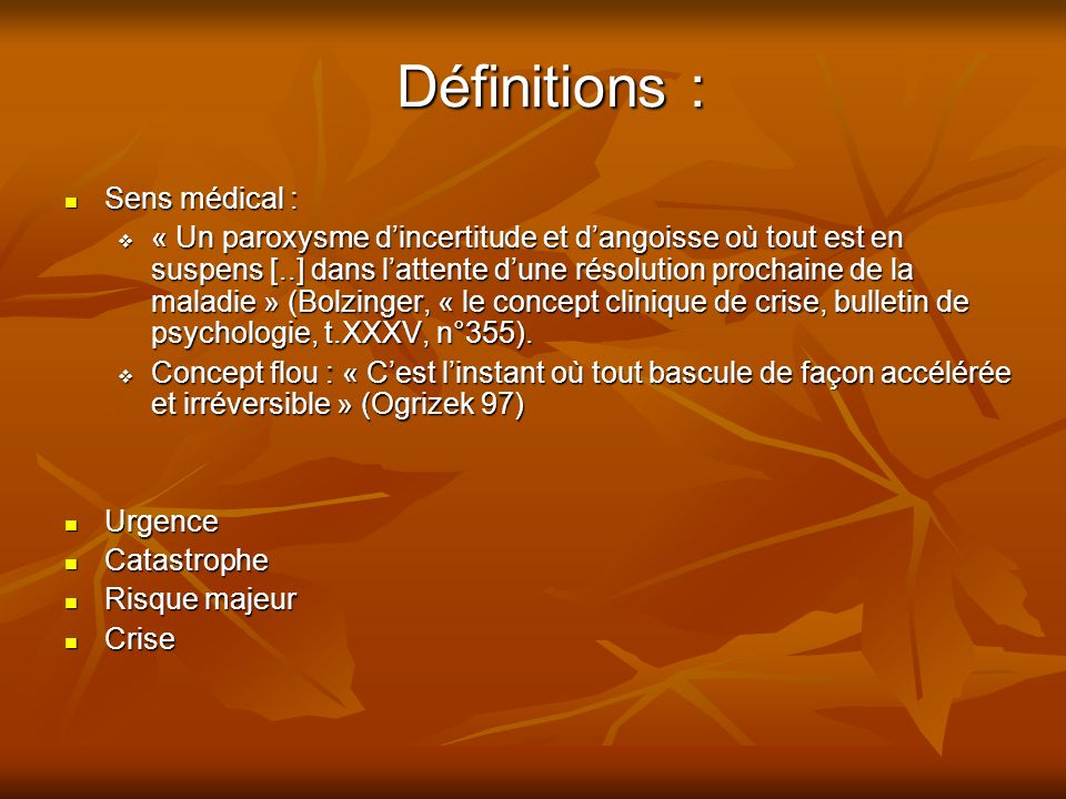 Définitions : Sens médical :