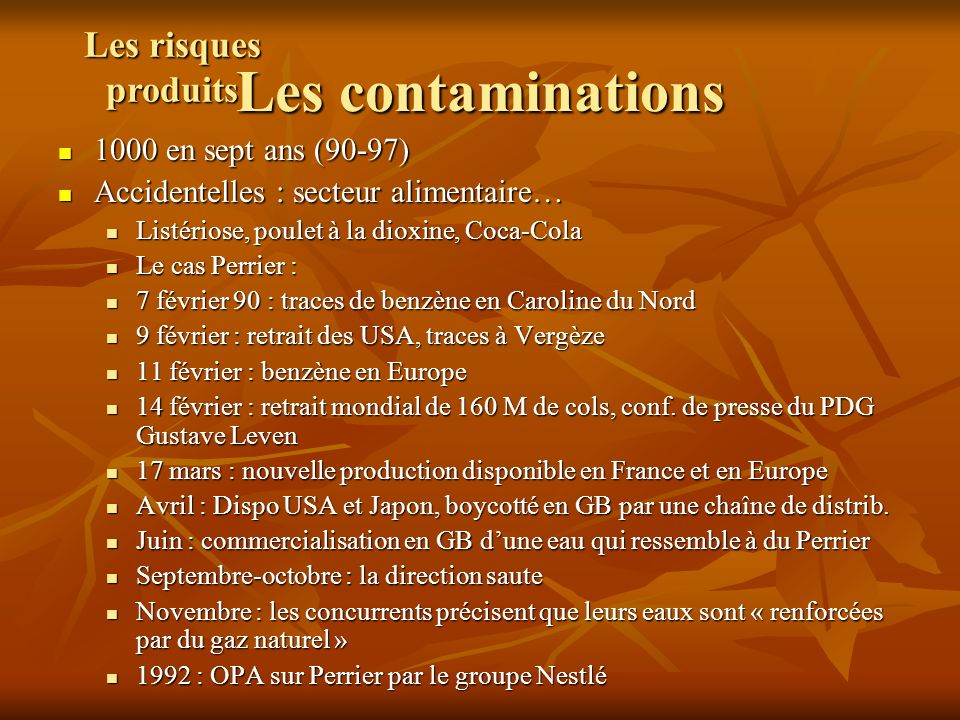 Les contaminations Les risques produits 1000 en sept ans (90-97)