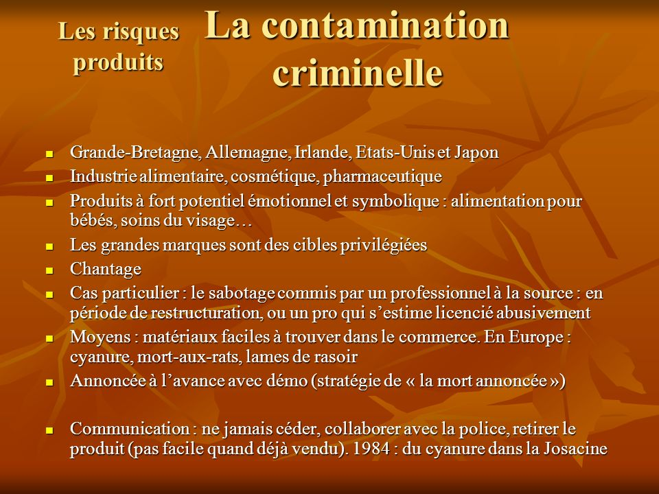 La contamination criminelle