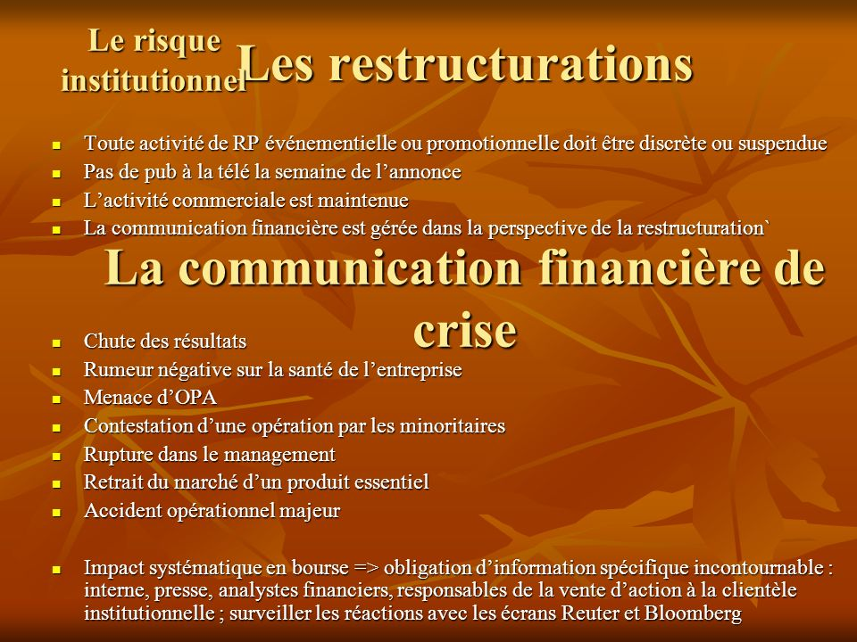 Le risque institutionnel La communication financière de crise