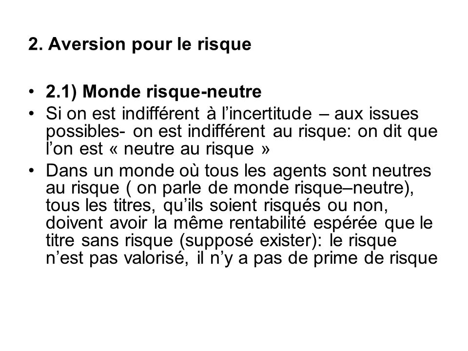 2. Aversion pour le risque
