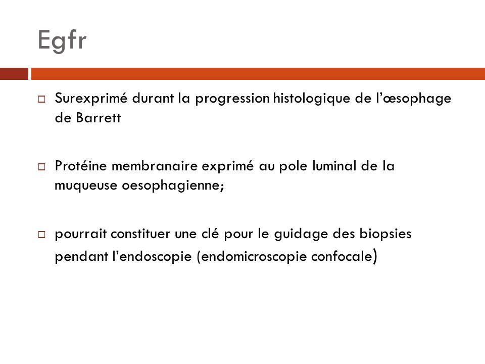 Egfr Surexprimé durant la progression histologique de l'œsophage de Barrett.