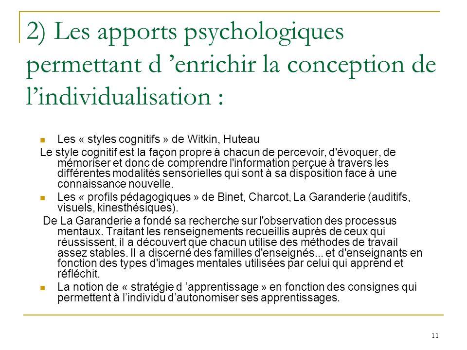 2) Les apports psychologiques permettant d 'enrichir la conception de l'individualisation :