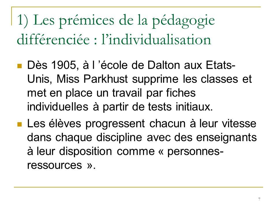 1) Les prémices de la pédagogie différenciée : l'individualisation