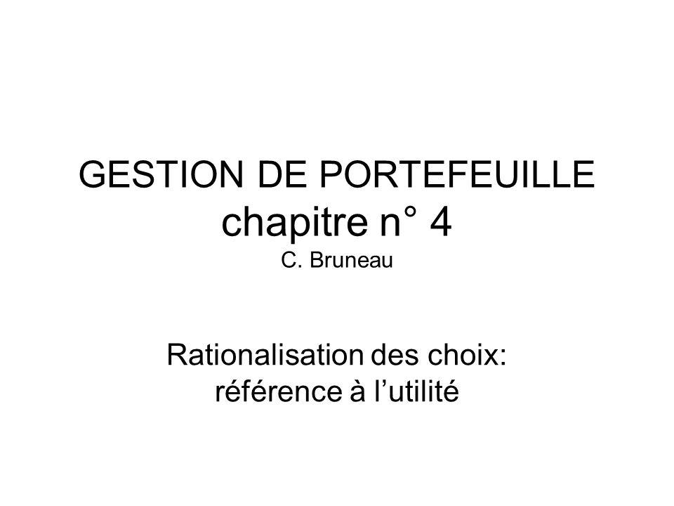 GESTION DE PORTEFEUILLE chapitre n° 4 C. Bruneau