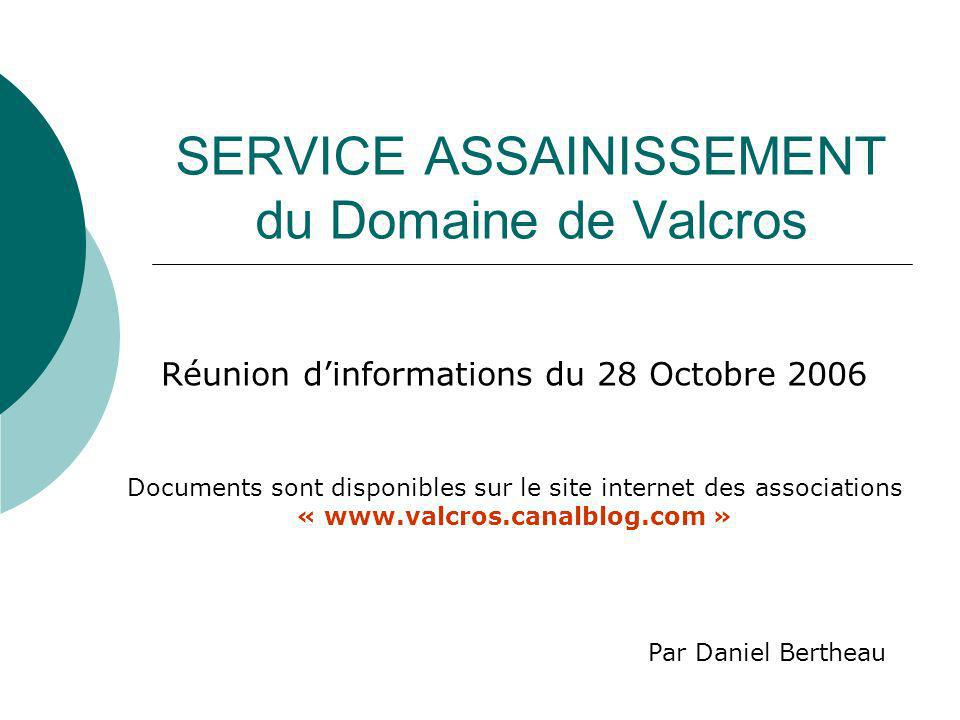 SERVICE ASSAINISSEMENT du Domaine de Valcros