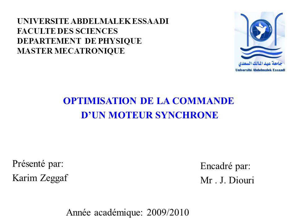OPTIMISATION DE LA COMMANDE D'UN MOTEUR SYNCHRONE