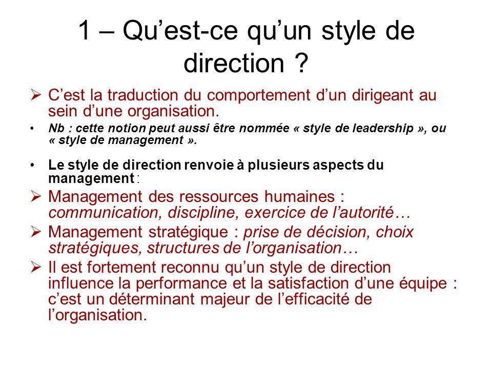 1 – Qu'est-ce qu'un style de direction