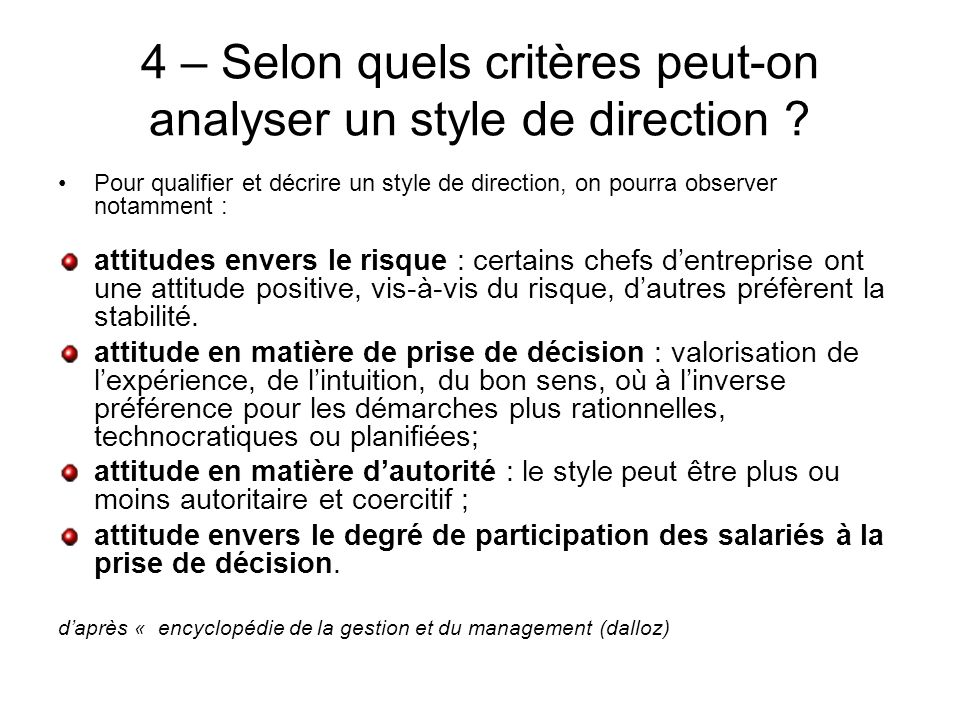 4 – Selon quels critères peut-on analyser un style de direction